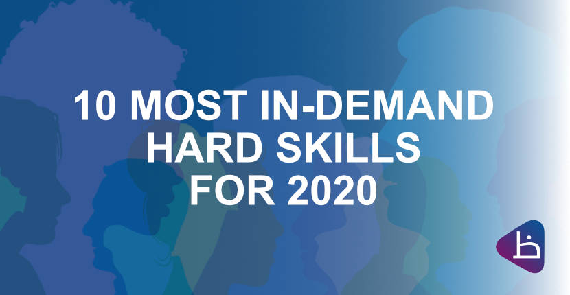 TOP 10 HARD SKILLS for 2020